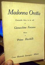 1932 COMMEDIA MUSICALE DI AMBIENTE FIORENTINO DEL '500. DI GIOVACCHINO FORZANO