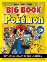Pojo's Unofficial Big Book of Pokemon by Triumph Books , Hardcover