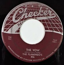 The Flamingos ~ The Vow / Shilly Dilly - Checker Web Top 846