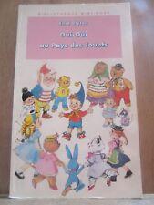 Enid Blyton: Oui-Oui au pays des jouets/ Bibliothèque Rose, 1997