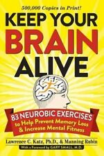Keep Your Brain Alive: 83 Neurobic Exercises to Help Prevent Memory Loss and In…