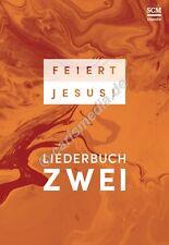 Liederbuch: FEIERT JESUS! 2 - Texte, Noten, Griffe - Paperback *NEU*