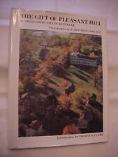 HB Book THE GIFT OF PLEASANT HILL by SHAKER COMMUNITY IN KENTUCKY; US HISTORY