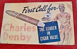 1930s CHARLES DENBY FIRST CALL Tobacco Cigar BLACK AMERICANA Sign RARE