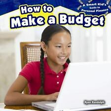 How to Make a Budget (A Smart Kid's Guide to Personal Finance)-ExLibrary