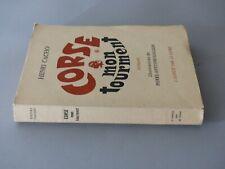 CORSE MON TOURMENT : HENRI CACHO - 1959