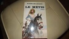 Rosemary Rogers pour Le Metis