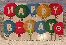 Target Happy B-Day! Birthday Balloons Foiled 2014 Gift Card 790-01-2060
