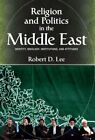 Religion and Politics in the Middle East: Identit... by Lee, Robert D. Paperback