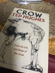 Ted Hughes. Crow. Ist edition 1970 dust jkt.. Scarce poetry/song book.