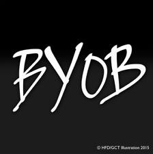 BYOB Script Bring Your Own Bottle Vinyl Sticker Decal