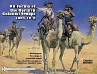 Book - Uniforms of the German Colonial Troops 1884-1918 by Charles Woolley