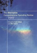 NEW - The Alternative Comprehensive Spending Review 2007