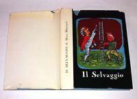 Il Selvaggio di Mino Maccari - A cura di Carlo L. Ragghian - Neri Pozza, 1959