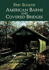 American Barns & Covered Bridges (Americana), Sloane, Eric, 0486425614, New Book