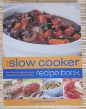 The Slow Cooker recipe book By Catherine Atkinson. 9781844773763