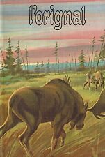 CANADA FRENCH QUEBEC HUNTING COOKBOOK ILLUSTR BOOK : L'ORIGNAL = MOOSE