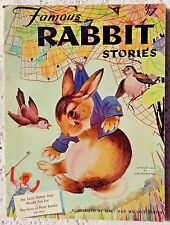 VINTAGE 1944 CHILDRENS BOOK - FAMOUS RABBIT STORIES - FOUR STORIES - ILLUSTRATED