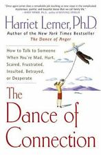 Dance of Connection : How to Talk to Someone When You're Mad, Hurt, Scared,...