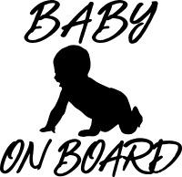 BABY ON BOARD Vinyl Decal Sticker Window/Car/Laptop/Wall Art/Decor