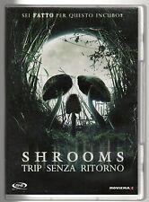 dvd SHROOMS TRIP SENZA RITORNO