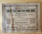 GREAT PRIZE AMATEUR BAND BOOK. 1906 Carl Fisher BRASS & REED BAND BOOK