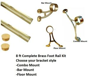 "2"" Diameter x 8' Total Length Solid Brass Complete Bar Foot Rail Kit -Foot Rail"
