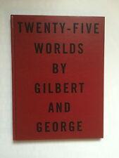 GILBERT & GEORGE, Hand signed 'Twenty five worlds' exhibition catalogue, 1990