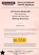 Kearney Trecker Milwaukee C12 Series Model 203 Milling Machine Parts Manual