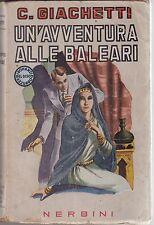 Giachetti, Un'avventura alle Baleari, Nerbini, 1943, Firenze, romanzo