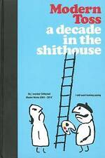 Modern Toss: A Decade in the Shithouse (Hardcover), Link, Jon, Bu. 9780956419194