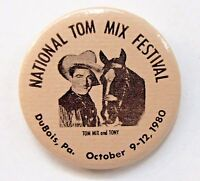 National TOM MIX & TONY Festival 1980 DuBois Pennsylvania pinback button TM