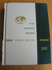 The World Book Year Book Encyclopedia 1982 Review of Events