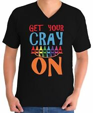Men's Get Your Cray On V-neck T shirts Shirts Tops Back to School Teacher Gift