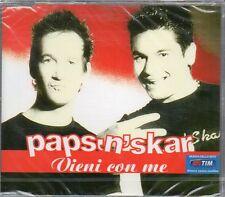 PAPS 'N 'SKAR - VIENI CON ME - CD SINGLE ( NUOVO SIGILLATO )