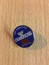 Fort Worth Cats 3-peat (2005-2006-2007) Championship Pin