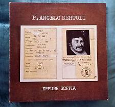 38 - P. ANGELO BERTOLI, EPPURE SOFFIA (Vinyl LP - CGD, ITALY 1976)        09/16