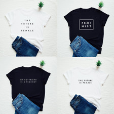 Feminist T-shirt Summer Female Stylish Simple Convenient Shirts Woman Print Tee