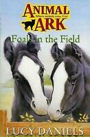 Animal Ark 28: Foals in the Field by Lucy Daniels, Acceptable Used Book (Paperba