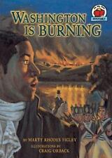 Washington Is Burning (On My Own History (Paperback)) by Figley, Marty Rhodes
