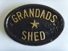 GRANDADS SHED  HOUSE PLAQUE BUSINESS GARDEN OFFICE SIGN
