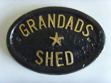 GRANDADS SHED GARDEN  SIGN BUSINESS OFFICE PLAQUE