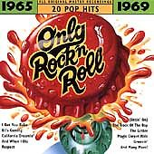 Only Rock 'N Roll 1965-1969: 20 Pop Hits by Various Artists (CD, 1994, Rhino...
