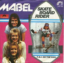 """MABEL - 7""""  Skateboard Rider / F.B.I. On The Rail (D,Polydor,1978) Dänemark Pop"""