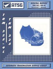 ATSG 54400D 1979-85 GM THM 325/3254L Transaxle Manual
