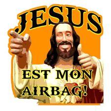 """Sticker """" JESUS EST MON AIRBAG """""""