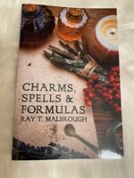 Charms, Spells & Formulas Book by Ray T. Malbrough (NEW)