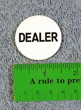 Dealer Button Casino Chip - Donneur - Poker - Blackjack - Black Jack