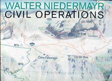 NIEDERMAYR Walter,  Zivile operationen. Civil Operations. Cantz Verlag