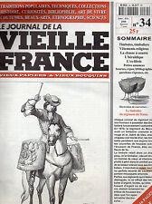 LE JOURNAL DE LA VIEILLE FRANCE + N° 34 Janv 2000 : Timbaliers + Chasse à courre